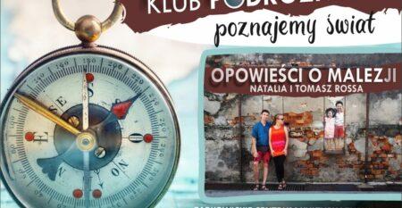 KLUB-PODROZNIKOW-JUNIK-ROSSA-MALEZJA-1024×731
